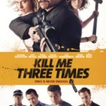 Kill Me Three Times 2015 Full HD Movie Watch Online Free