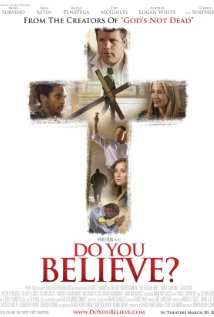 Do You Believe? 2015 Full Movie Free Download