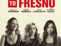 Addicted To Fresno 2015 Full Movie Free Download