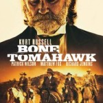 Bone Tomahawk 2015 Movie Free Download