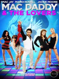 Mac Daddy & the Lovers 2015 Full Movie Free Download HD