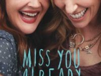 Miss You Already 2015 Movie Free Download HD