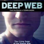 Deep Web 2015 Full Movie Free Download