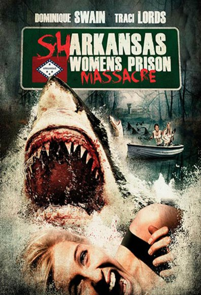 Sharkansas Women's Prison Massacre 2016 Movie Free Download HD