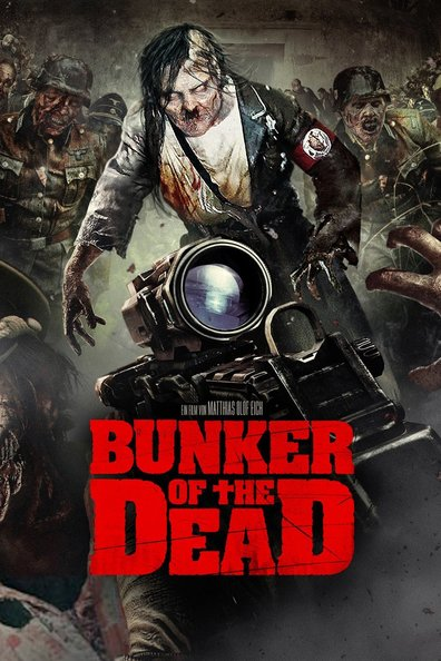 Bunker of the Dead 2015 Full Movie Free Download