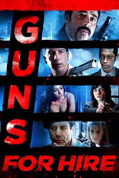 Guns for Hire 2015 Full Movie Free Download