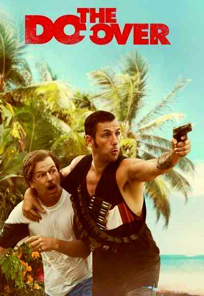 The Do-Over 2016 Full Movie Free Download