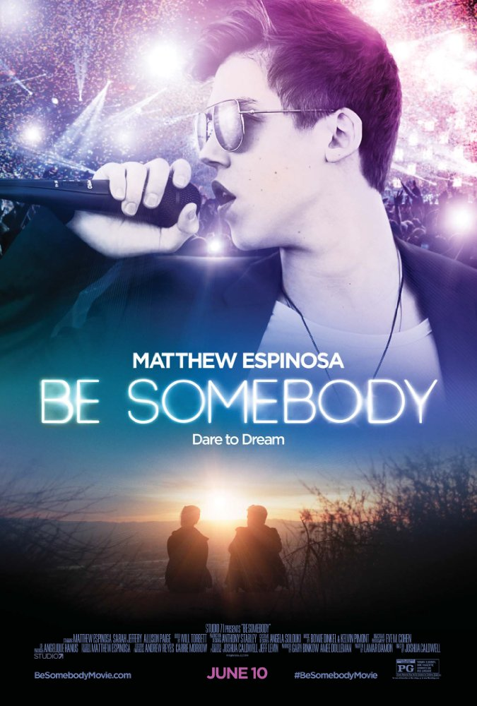 Be Somebody 2016 Full Movie Free Download