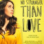No Stranger Than Love 2015 Full Movie Free Download