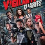 Vigilante Diaries 2016 Full Movie Free Download