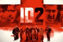 ID2: Shadwell Army 2016 Full Movie Free Download