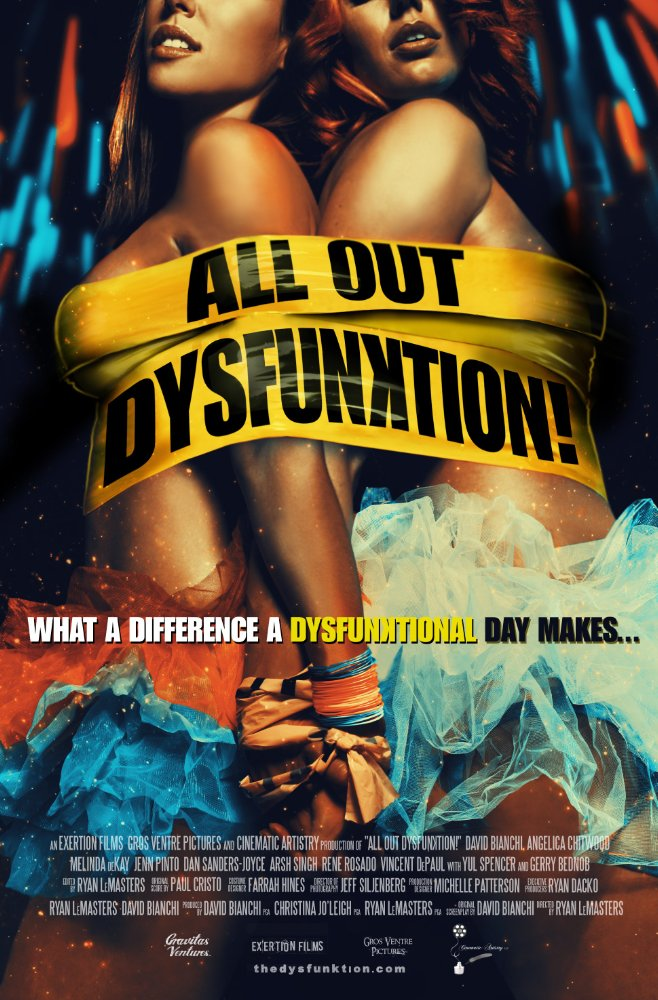 All Out Dysfunktion 2016 Movie Free Download HD Full