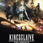 Kingsglaive: Final Fantasy XV 2016 Full Movie Free Download