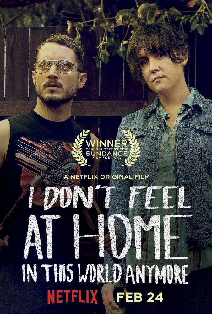 I Don't Feel at Home in This World Anymore 2017 Movie Free Download HD