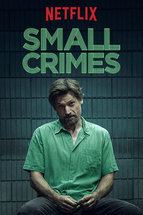Small Crimes 2017 Movie Free Download HD Online